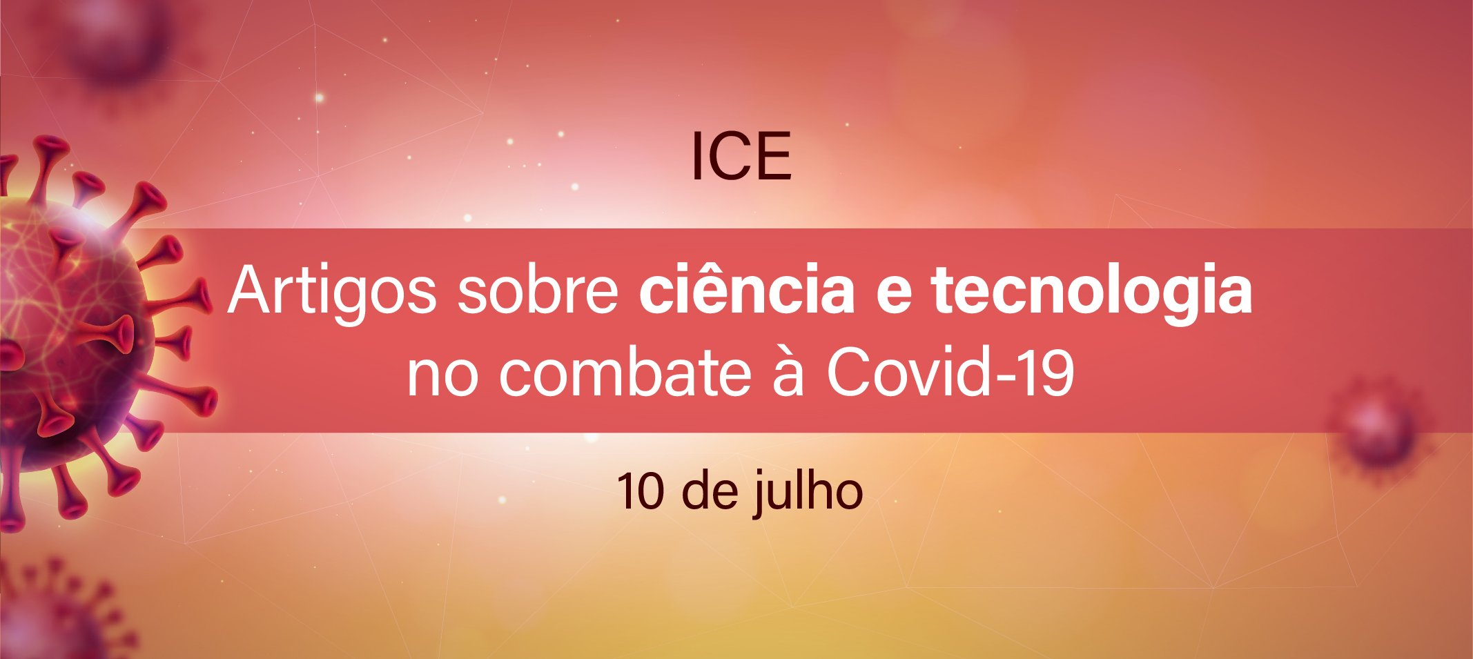Professor do Instituto de Ciências Exatas (ICE) publica artigos sobre o papel da ciência no combate à pandemia da COVID-19